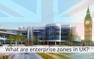 UK Enterprise zones | benefits of establishing a business within an Enterprise Zone