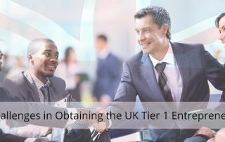 Challenges - UK Tier 1 Entrepreneur Visa