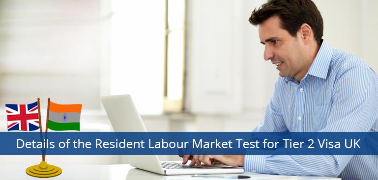 The UK Tier 2 Visa Resident Labor Market Test Details Revealed