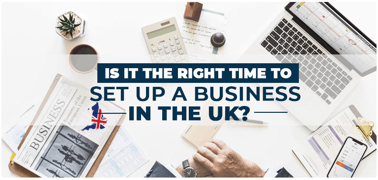 Business in UK: Is it the right time?