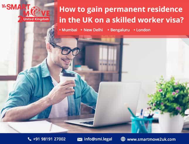UK permanent residence skilled worker visa