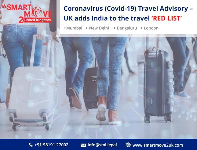 Coronavirus (Covid-19) Travel Advisory – UK adds India to the travel 'red list'